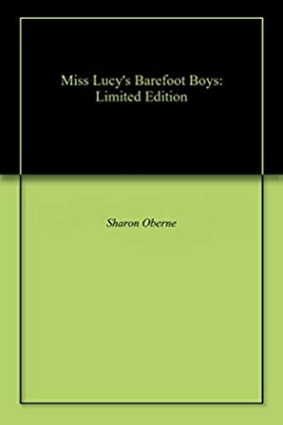 Miss Lucy's Barefoot Boys: Limited Edition