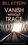 Vanish without Trace