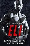 Eli (Sinful Shadows Mafia #2)