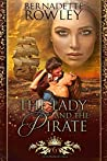 The Lady and the Pirate (Queenmakers Saga #6)