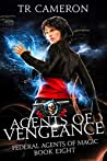 Agents of Vengeance (Federal Agents of Magic Book 8)
