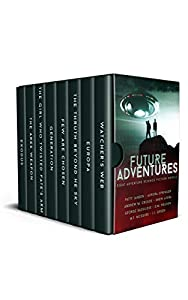 Future Adventures: Eight Complete Adventure Science Fiction Novels