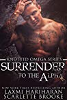 Surrender to the ...