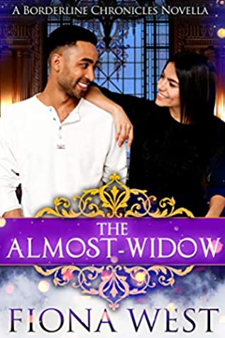 The Almost-Widow (The Borderline Chronicles #5)