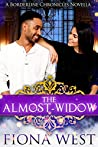 The Almost-Widow (The Borderline Chronicles)