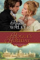 Rogue's Holiday (Agents of the Crown, #5)
