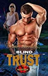 Blind Trust (Brotherhood Protectors World)