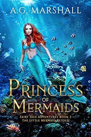 Princess of Mermaids (Fairy Tale Adventures, #3)