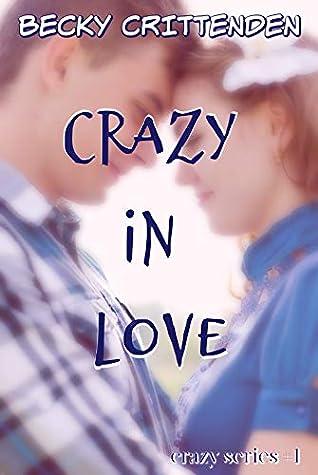 Crazy in Love (Crazy #1)