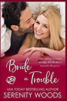 Bride in Trouble (Bay of Islands Brides)