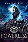 Powerless (Steel Demons MC #2)