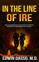 In the Line of Ire (Jack Bass Black Cloud Chronicles Book 1 )