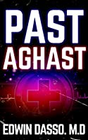 Past Aghast (Jack Bass Black Cloud Chronicles Book 2)