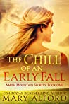 The Chill Of An Early Fall (Amish Mountain Secrets #1)