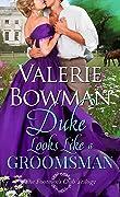 Duke Looks Like a Groomsman (The Footmen's Club, #2)