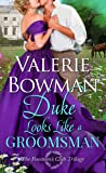 Duke Looks Like a Groomsman (The Footmen's Club, #2)
