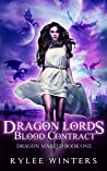 Dragon Lords Blood Contract  (Dragon Marked #1)