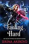 Faeling Hard (Eight Wings Academy #2)