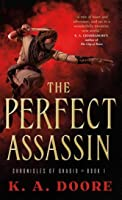 The Perfect Assassin (Chronicles of Ghadid #1)