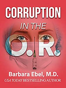 Corruption in the O.R. (The Outlander Physician #1)