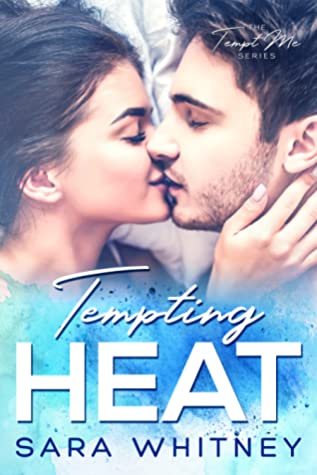 Tempting Heat (Tempt Me #1)