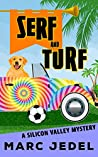 Serf and Turf (Silicon Valley Mystery #3)