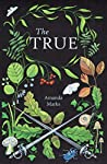 The True: An enchanting tale for nature lovers