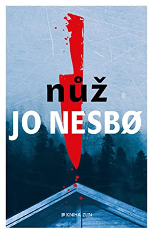 Nůž by Jo Nesbø