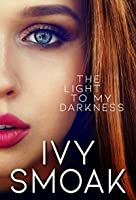 The Light to My Darkness (The Light to My Darkness #1)