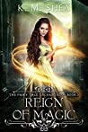 Reign of Magic (The Fairy Tale Enchantress, #3)