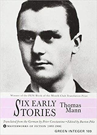 Six Early Stories by Thomas Mann
