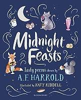 Midnight Feasts: Tasty poems chosen by A.F. Harrold