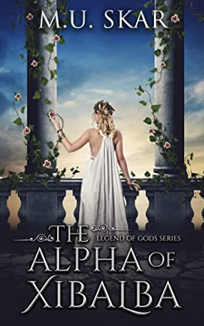 The Alpha of Xibalba