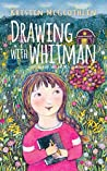 Drawing with Whitman (Sourland Mountain Series Book 1)