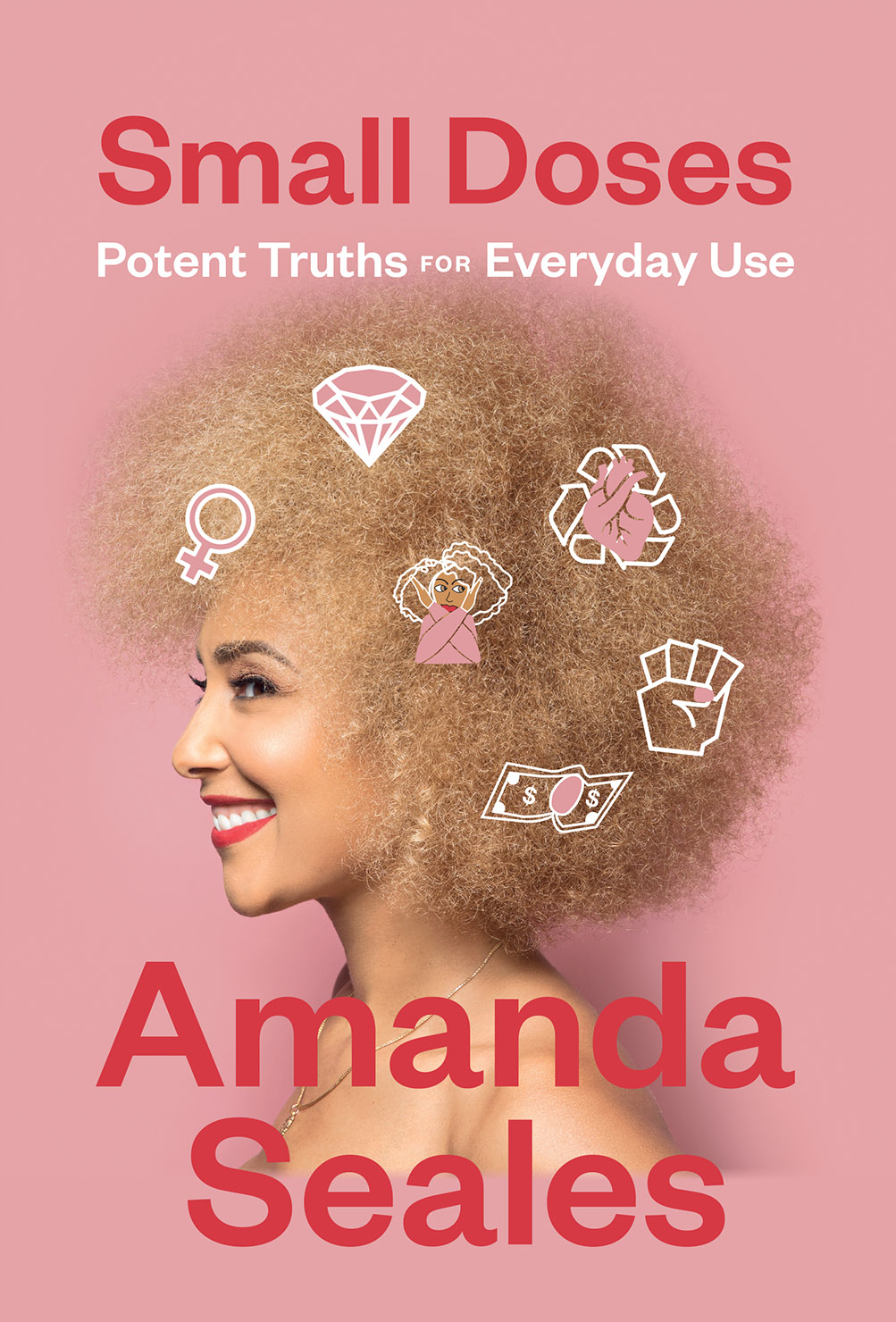 Small Doses by Amanda Seales