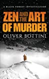 Zen and the Art of Murder (The Black Forest Investigations, #1)