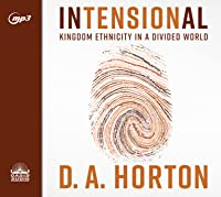 Intensional: Kingdom Ethnicity in a Divided World