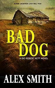 Bad Dog (DCI Kett #2)