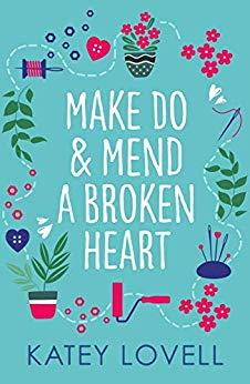 Make Do and Mend a Broken Heart