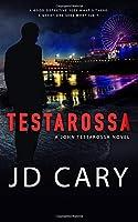 Testarossa (A John Testarossa Novel)