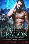 Daughter of the Dragon: True Mates Generations Book 6