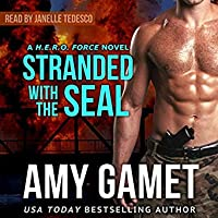 Stranded with the SEAL (H.E.R.O. Force, #1)