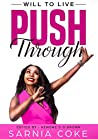 Will to Live: Push Through