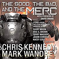 The Good, the Bad, and the Merc (The Revelations Cycle #8)