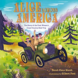 Alice Across America: The Story of the First All-Girl American Road Trip
