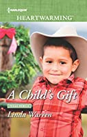 A Child's Gift (Texas Rebels #8)