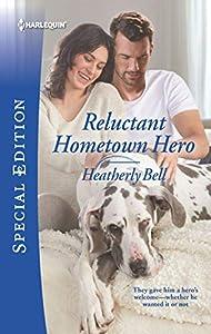 Reluctant Hometown Hero (Wildfire Ridge, #2)