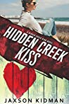 Hidden Creek Kiss (Hidden Creek High #6)