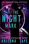 The Case of the Night Mark (Samantha Rain Mysteries, #1)