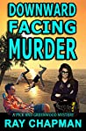 Downward Facing Murder: Murder on the Redneck Riviera (A Pick & Greenwood Mystery Book 2)